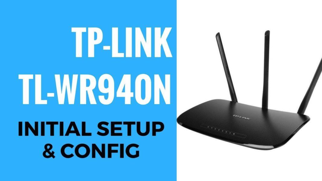 TP-Link TL-WR940N V6 Router Installation