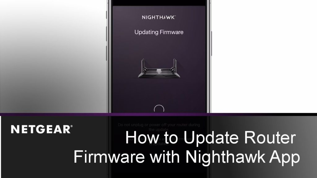 Netgear Nighthawk router's firmware updation