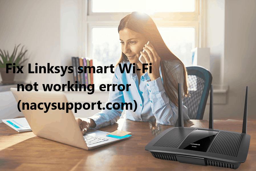 Linksys smart Wi-Fi not working error